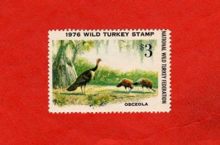 1976 National Wild Turkey Federation Stamp Nwtf1; Mnh; Osceola Wild Turkey photo