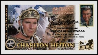 Charlton Heston. . .  Legends Of Hollywood. . .  Antony & Cleopatra Fdc B34 photo