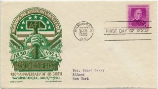 1950 Fdc,  Samuel Gompers,  Staehle photo