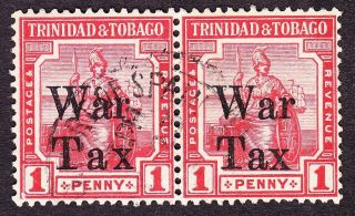 Trinidad; Kgv 1918 War Tax Sg188/189 1d Scarlet,  Fine Pair; ' Tax ' Spaced photo