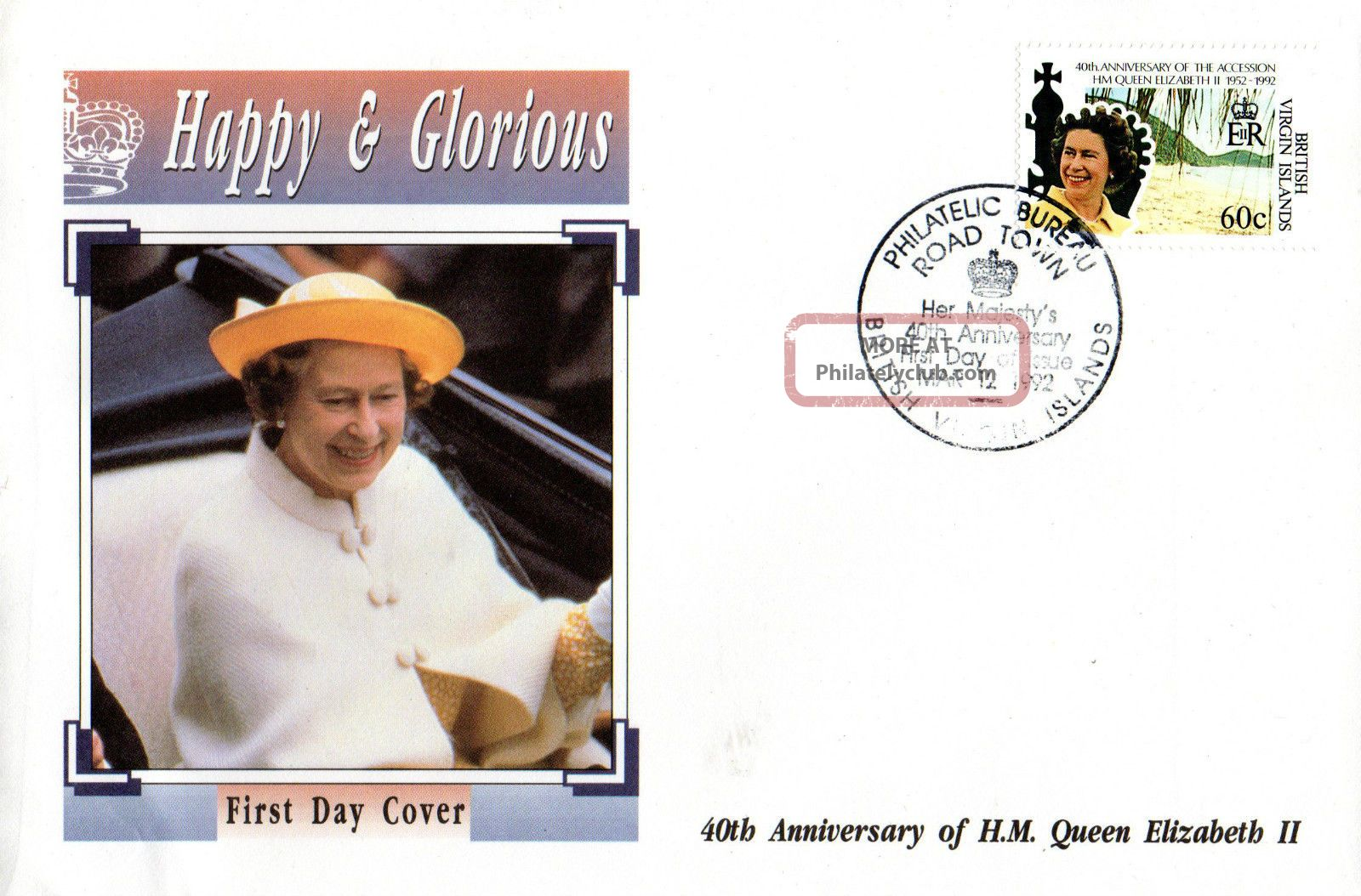 British Virgin Islands 12 March 1992 Happy And Glorious 60c First Day Cover Shs British Colonies & Territories photo