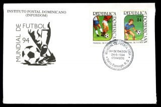Dominican Republic 1994 World Cup Football Fdc C5518 photo