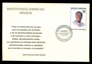 Dominican Republic 2003 Jose Francisco Pena Gomez Fdc C5550 photo