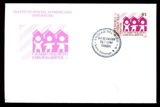 Dominican Republic 1994 Ema Balguer Childrens Day Fdc C5558 photo