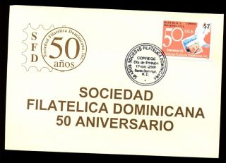 Dominican Republic 2005 Philatelic Society Fdc C5559 photo