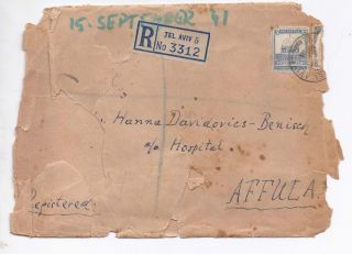 Palestine,  1941,  A Registered Cover Tel Aviv - Affula - Many Cancellations,  Faults photo