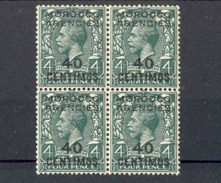 Morocco Agencies (sp. ) Kgv 1925 - 31 40c On 4d Grey - Green Sg148 Block photo