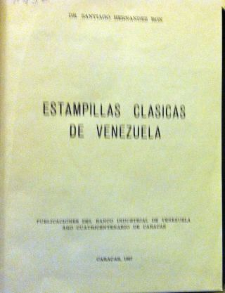 Venezuela.  Estampillas Clasicas De Venezuela By S.  Hernandez Ron photo