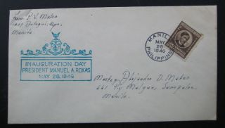 1946 Philippines Inauguration Day President Manuel Roxas.  First Day Cover.  Fdc photo