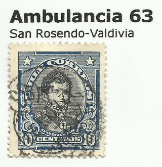 Chile - Railway Postmarks.  Ambulancia 63.  San Rosendo - Valdivia. photo