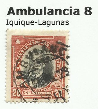 Chile - Railway Postmarks.  Ambulancia 8 Iquique - Lagunas. photo