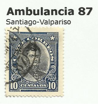 Chile - Railway Postmarks.  Ambulancia 87.  Santiago - Valpariso. photo