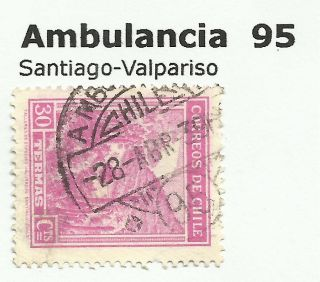 Chile - Railway Postmarks.  Ambulancia 95.  Santiago - Valpariso. photo