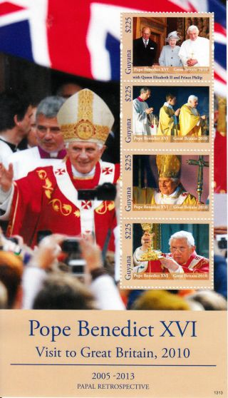 Guyana 2013 Papal Retrospective Pope Benedict Xvi Great Britain Visit 4v M/s photo