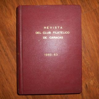 1960 To 1964 Venezuelan Stamp Journals - Club Filatelico De Caracas - Compiled photo