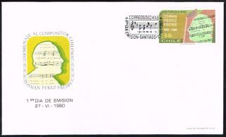 Chile Fdc Cover 1980 976 Art Music Composer Osman Perez Freire photo