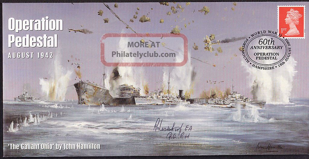 Gb 60th Anniversary Operation Pedestal - The Gallant Ohio Signed R Westthorp Topical Stamps photo