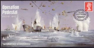 Gb 60th Anniversary Operation Pedestal - The Gallant Ohio Signed R Westthorp photo