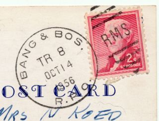 1956 Rpo Postal History Bangor & Boston Railroad On Postcard photo