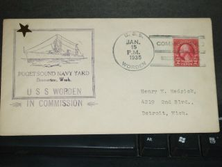 Uss Worden Dd - 352 Naval Cover 1935 Commissioned Cachet Puget Sound photo