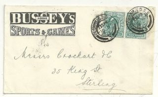 1902 George Bussey ' S Sports & Games Advertising Cover To Crockart In Stirling photo