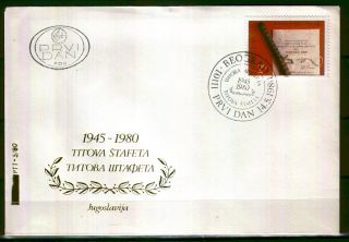1833b - Yugoslavia 1980 - Youth Relay Race - Tito - Fdc photo