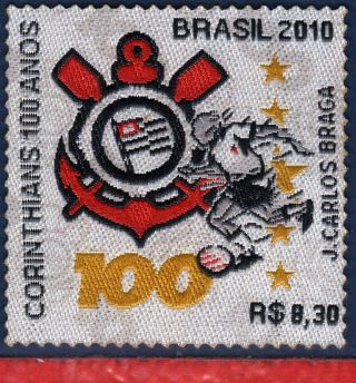 10 - 26 Brazil 2010 Unusual - Football/soccer Corinthias - Stamp In Cloth photo