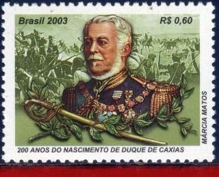 2891 Brazil 2003 - Duke Of Caxias,  200th Anniv. ,  Militarism,  History,  Mi 3318 photo
