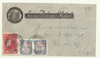 1947 La Paz Sucre Palace Hotel Bolivia Postal Cover Correo Air Mail To York photo