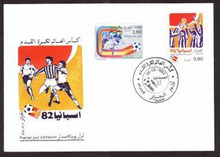 Algeria 1982 Espana World Soccer Championship,  681/2 - Fdc,  Topical Cancel photo