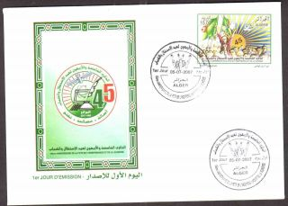 Algeria 2007 - Independence 45th Anniv,  Scott 1406 - Fdc,  With Topical Cancel photo