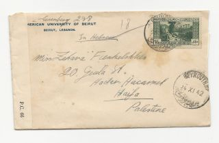 Lebanon 1942 Cover+letter To Palestine Opened By Examiner University photo